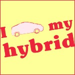 I Love My Hybrid Car