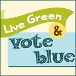Retro Live Green, Vote Blue Banner