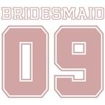 Uniform Bridesmaid 09 T-Shirts