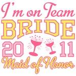 Team Bride 2011 Maid of Honor Shirts