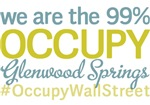 Occupy Glenwood Springs T-Shirts