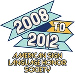2008 to 2012 American Sign Language Honor Society