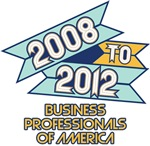 2008 to 2012 Business Professionals of America