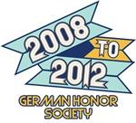 2008 to 2012 German Honor Society