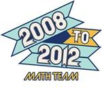 2008 to 2012 Math Team