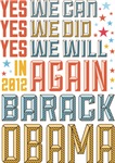 Yes We Can, Yes We Did, Yes We Will Obama