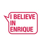 I Believe In Enrique