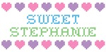 Sweet STEPHANIE