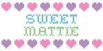 Sweet MATTIE