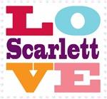 I Love Scarlett