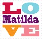 I Love Matilda