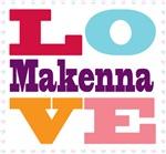 I Love Makenna