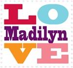 I Love Madilyn