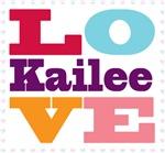 I Love Kailee