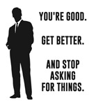 You're Good. Get Better. Business Motivation