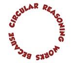 Circular Reasoning Works Because It Does