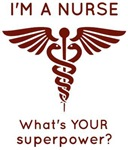 I'm A Nurse What's YOUR superpower?