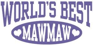 World's Best MawMaw t-shirts