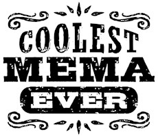 Coolest Mema Ever t-shirts