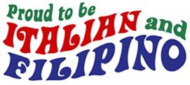 Proud to be Italian and Filipino t-shirts