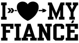 I Love My Fiance t-shirts