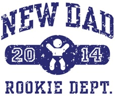 Rookie New Dad 2014 t-shirts
