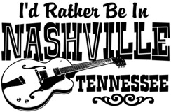I'd Rather Be In Nashville Tennessee t-shirt