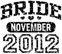 Bride November 2012 t-shirts