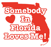 Somebody in Florida Loves Me  t-shirts