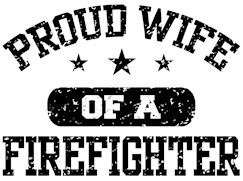 Proud Wife of a Firefighter t-shirt