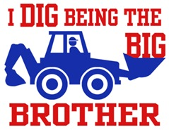 I Dig Being The Big Brother t-shirt