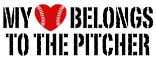 My Heart Belongs To The Pitcher t-shirts