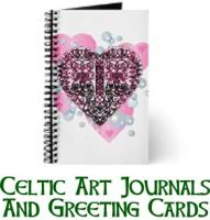 Celtic Art Journals and Greeting Cards