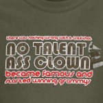 No Talent Ass Clown T-Shirt