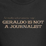 Geraldo Not A Journalist