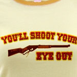 You'll Shoot Your Eye Out