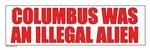 Columbus was an Illegal Alien