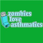 Zombies Love Asthmatics!