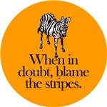 Blame the zebras