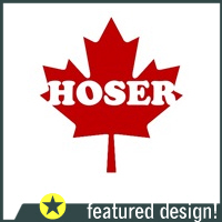 You're such a hoser