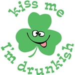 Kiss me I'm drunkish