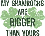 My Shamrocks Are Bigger