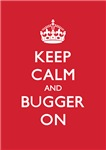 Churchill Keep Calm and Bugger On Red