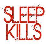 Sleep Kills