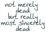 Sincerely Dead 2