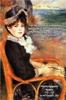 Artists Creative Will Nin Quote, Renoir Painting