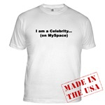 MENS - Celebrity on Myspace T-shirts