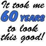 Took 60 Years Look Good
