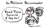 Militant Recommender