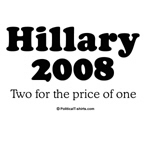 Hillary 2008 / Two for the price of one